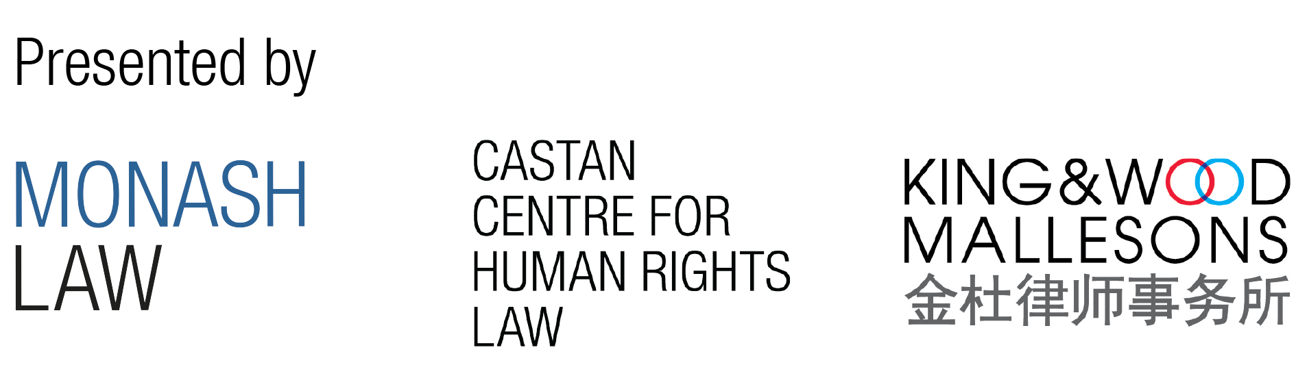 Event partners: Monash Law, Castan Centre for Human Rights Law and King & Wood Mallesons